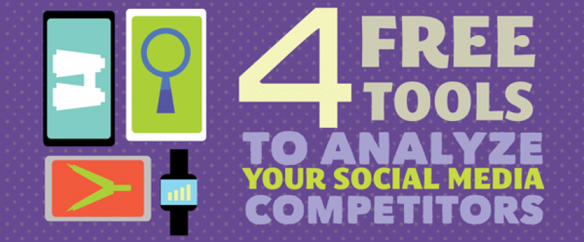 4 Free Tools to Analyze Your Social Media Competitors